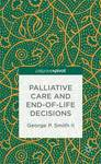 Palliative Care and End-of-Life Decisions