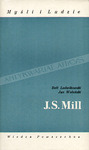 John Stuart Mill by Rett R. Ludwikowski and John Wolenski