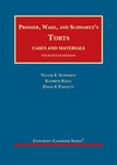 Prosser, Wade, Schwartz, Kelly, and Partlett's Torts, Cases and Materials (14th ed.) by Kathryn Kelly, Victor E. Schwartz, and David F. Partlett