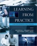 Learning From Practice: A Text for Experiential Legal Education (3d ed.) by Leah Wortham, Susan Brooks, Alexander Scherr, and Nancy Maurer