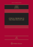 Ethical Problems in the Practice of Law (5th ed.) by Lisa G. Lerman, Philip Schrag, and Robert Rubinson