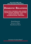 DOMESTIC RELATIONS: SELECTED UNIFORM LAWS, MODEL LEGISLATION, FEDERAL STATUTES, STATE STATUTES, AND INTERNATIONAL TREATIES (2021 statutory and documentary supp. to 9th ed. 2021)